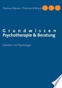 Grundwissen Psychotherapie & Beratung