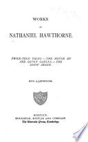 Works of Nathaniel Hawthorne     with Illustrations  Twice told tales Book PDF