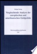Vergleichende Analyse der europäischen und amerikanischen Geldpolitik