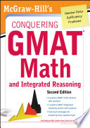McGraw Hills Conquering the GMAT Math and Integrated Reasoning  2nd Edition