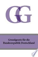 Grundgesetz fur die Bundesrepublik Deutschland   GG 2016