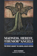 Madness, Heresy, and the Rumor of Angels