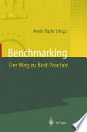 Benchmarking Der Weg zu Best Practice