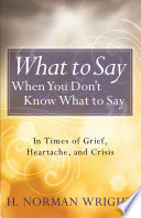 What To Say When You Don T Know What To Say