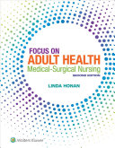 Honan Focus On Adult Health Medical Surgical Nursing 2nd Edition Text Prepu Package