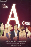 Secrets of the a Game