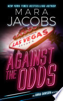 Against The Odds (Anna Dawson Book 1) Mara Jacobs Comes Book 1