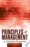 Principles of Management  A Christian Perspective