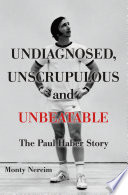 Undiagnosed Unscrupulous And Unbeatable book
