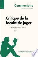 Critique de la facult   de juger de Kant   Analytique du beau  Commentaire