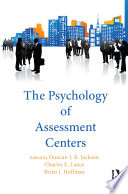 The Psychology of Assessment Centers