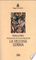 La vecchia Serbia