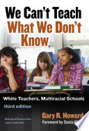 We Can T Teach What We Don T Know Third Edition