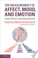 The Measurement Of Affect Mood And Emotion