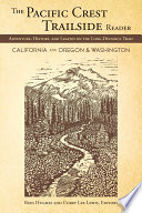 The Pacific Crest Trailside Reader  Oregon and Washington