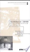 Jahrbuch 2000 des Collgeium Helveticum der ETH Zürich