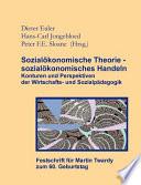 Sozialökonomische Theorie - sozialökonomisches Handeln