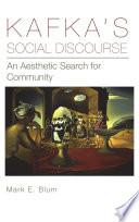 Kafka s Social Discourse