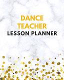 Dance Teacher Lesson Planner