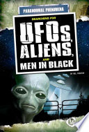 Searching For Aliens Ufos And Men In Black
