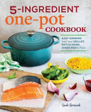 The Easy One Pot Cookbook