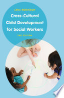 Cross Cultural Child Development For Social Workers