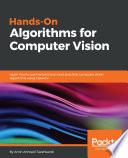 Hands On Algorithms For Computer Vision