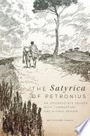 The Satyrica of Petronius