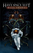 Book Have Space Suit Will Travel Graphic Novel