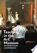 Teaching in the Art Museum