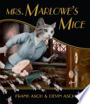 Mrs  Marlowe s Mice