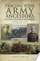 Tracing Your Army Ancestors, Third Edition