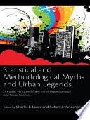 Statistical and Methodological Myths and Urban Legends