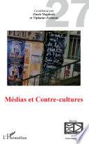 Médias et Contre-Cultures
