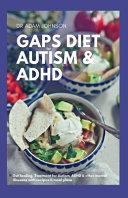 Gaps Diet For Autism Adhd