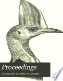 The Proceedings of the Scientific Meetings of the Zoological Society of London