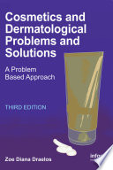 Cosmetics And Dermatologic Problems And Solutions Third Edition book