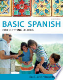 Spanish for Getting Along: Basic Spanish Series