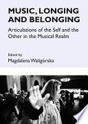 Music, Longing and Belonging