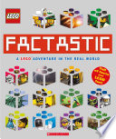 Factastic  A LEGO Adventure in the Real World  LEGO Nonfiction