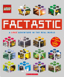 Factastic: A LEGO Adventure in the Real World (LEGO Nonfiction) Book
