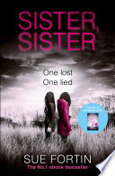 Sister Sister  A truly gripping psychological thriller