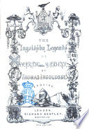 The Ingoldsby Legends  Or Mirth and Marvels by Thomas Ingoldsby