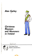 Christmas Rhymers and Mummers in Ireland Book PDF