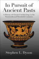 In Pursuit of Ancient Pasts