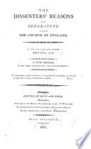 The Dissenter's Reasons for separating from the Church of England; which were published at the end of Dr. Gill's answer to a Welch Clergyman ... The fourth edition, etc