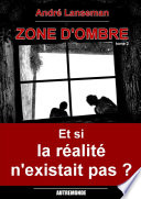 Zone d'ombre Tome 2