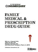 Family medical & prescription drug guide