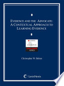 Evidence and the Advocate  A Contextual Approach to Learning Evidence