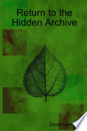 Return to the Hidden Archive